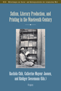 Sufism, Literary Production, and Printing in the Nineteenth Century