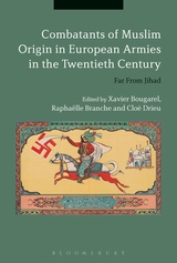 Combatants of Muslim Origin in European Armies in the Twenthieth Century